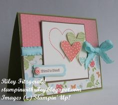 Heart to Heart : Friend to Friend by dancerriley - Cards and Paper Crafts at Splitcoaststampers