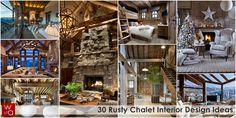 30_Rustic_Chalet_Interior_Design_Ideas_on_world_of_architecture_01.png (818×410)