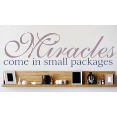 "Design With Vinyl Miracles Come In Small Packages Wall Decal Size: 10"" H x 40"" W x 0.16"" D, Color: Lavender/ Blue"