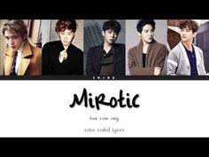 (11) TVXQ/DBSK (동방신기) - Mirotic [Han|Rom|Eng Color Coded Lyrics] - YouTube