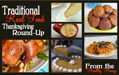 "A Traditional ""Real Food"" Thanksgiving; with some great recipes! - The Healthy Honeys"
