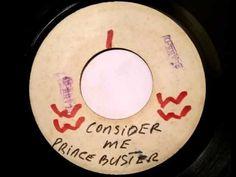 Prince Buster   Consider Me - Prince Buster