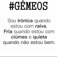 muito euuuuuuuuuuuu To Loose, Gemini, Zodiac Signs, Memes, Quotes, Gemini Quotes, Words Quotes, Gemini Zodiac Tattoos, Gemini Characteristics