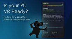 #sanalgerceklikdunyasi na sen hazirsin da#PC in hazir mi?  Valve has released an application for testing iron VR-fitness  If you have a desire to spend quite a large sum on the VR-Vive device and hardware required to run VR-titles but now Valve has released an application to test the suitability of your VR-PC which is made in the Portal-related topics.  The app is available for free to Steam demonstrating how quickly and consistently on this hardware will work VR-games. The test is not…