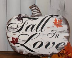 FALL in LOVE Sign/Pumkin