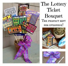 The Lottery Ticket Bouquet is a great way to make someone's day special! Check it out at www.reneelovesdiy.com