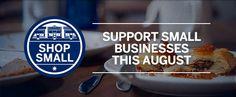 Start supporting small businesses this August.