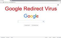 How to Get Rid of Google Chrome Redirect Virus