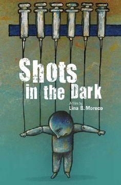 Strieľanie naslepo - Ticho o očkovaní (Sk titulky) Shot In The Dark, Mafia, The Darkest, Canada, Film, Rare Disease, Public Health, Self Esteem, Movie