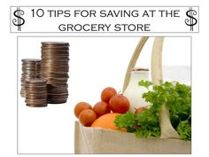 10 Tips for Saving at the Grocery Store (Even If You Don't Want To Use Coupons)
