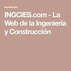 INGCIES.com - La Web de la Ingeniería y Construcción