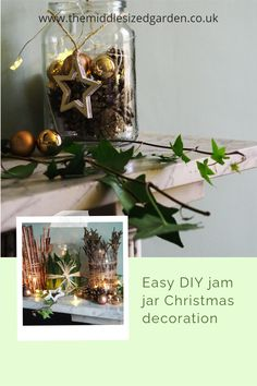 Whether you love rustic or modern Christmas decorations, these simple homemade jam jar ideas will make your porch, table or mantle look fabulous #middlesizedgarden #christmas #backyard #garden Modern Christmas Decor, Natural Christmas, Vintage Christmas, Christmas Decorations, Christmas Garden, Christmas Jars, Garden Crafts, Garden Ideas, Jam Jar Flowers