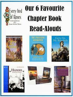 Every Bed of Roses: Our Top 6 Favorite Chapter Read-Alouds Read Aloud Books, Good Books, Homeschool Books, Homeschooling, Christian Magazines, Teaching Reading, Reading Lists, Learning, Book Baskets