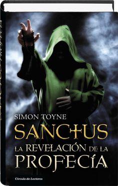 Simon ToyneSanctus 3 - La revelación de la profecíaCírculo de lectores2014 Leo, Album, Books, Movies, Movie Posters, Image, Ideas, Recommended Books, Books To Read