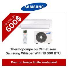 Thermopompe ou Climatiseur Samsung Whisper WIFI 18 000 BTU http://comparer3prixthermopompes.ca/rabais-promotions-climatiseur-thermopompes-murale/