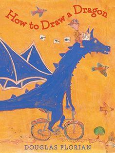 How to Draw a Dragon by Douglas Florian http://www.amazon.com/dp/1442473991/ref=cm_sw_r_pi_dp_.5smvb1E3EHKK