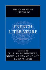 The Cambridge history of French literature [electronic resource]