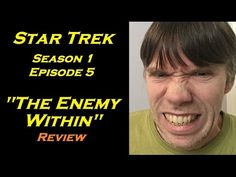 The Star Trek Project Video Digest 4 – My Worst Acting Ever Star Trek Season 1, The Enemy Within, I Am Bad, Episode 5, Acting, Seasons, Stars, Reading, Projects