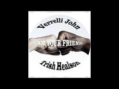 Verrelli John: I Am Your Friend