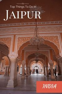 Top Things To Do in Jaipur, India.