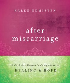 "Patrice Fagnant-MacArthur offers a fantastic review of the new @Franciscan Media Servant book ""After Miscarriage"" by Karen Edmisten"