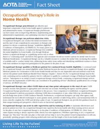 OT's Role in Home Health Fact Sheet.