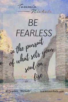 BE FEARLESS in the pursuit of what sets your soul on fire   #bestcareersformoms…
