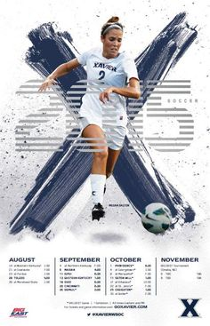 Mobile Apps Fan on Xavier 2015 Women's Soccer Poster Soccer Pro, Soccer Scores, Soccer Tips, Kids Soccer, Sports Advertising, Sports Graphic Design, Soccer Poster, Event Poster Design, Sports Graphics