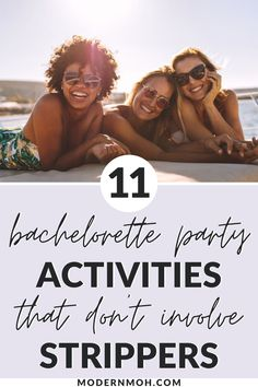 Looking for fun things to do with your bride squad? Check out these 11 unique bachelorette party activities that have nothing to do with half-naked men. #classybachelorettepartyactivities #bachelorettepartythingstodo #ModernMaidofHonor #ModernMOH