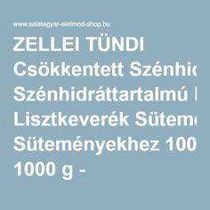 ZELLEI TÜNDI Csökkentett Szénhidráttartalmú Lisztkeverék Süteményekhez 1000 g - SZÉNHIDRÁT CSÖKKENTETT LISZT - Salátagyár Életmód Shop