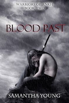 Blood Past (Warriors of Ankh #2)  by Samantha Young