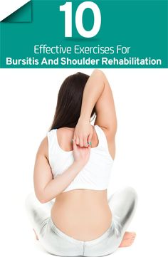 It is not surprising to suffer from shoulder disorders. Here are 10 effective shoulder bursitis exercises for you to try if you are suffering from this disorder. Bursitis Shoulder, Shoulder Bursitis Treatment, Shoulder Arthritis, Shoulder Stretches, Shoulder Rehab Exercises, Shoulder Pain Relief, Arthritis Treatment, Shoulder Workout, Neck Pain