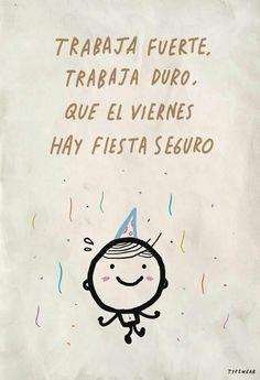 Viernes de fiesta!!:)