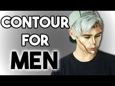 EASY Step By Step CONTOURING Guide For MEN   Highlight And Contour For Males - YouTube