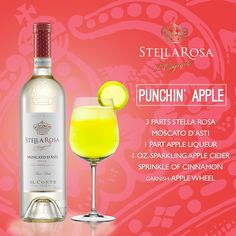 Stella Rosa Wines original cocktail recipe: Punchin' Apple. -- Combine 1 part apple liqueur, 3 parts Stella Rosa Moscato d'Asti, 1 oz. sparkling apple cider and sprinkle of cinnamon. Garnish with an apple wheel.
