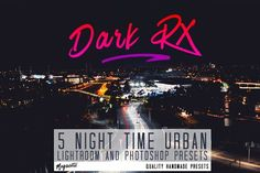 cool 5 Night Time Urban Lr & Ps Presets  CreativeWork247 - Fonts, Graph...
