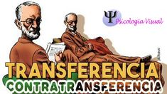 Liked on YouTube: TRANSFERENCIA y CONTRATRANSFERENCIA  |  PSICOLOGIA VISUAL