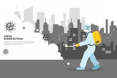 Man in hazmat suit cleaning the city from virus , Deep Cleaning Services, Hazmat Suit, Future School, Painting Services, Advertising Design, Exterior Paint, Clean House, Vector Free, Infographic