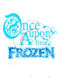 Frozen-Once Upon a Time-INSTANT by KidzPartyPrintables on Etsy