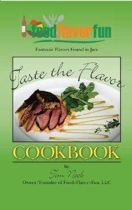 Taste the Flavor Cookbook: Tom Neeb: 9781467597975: Amazon.com: Books
