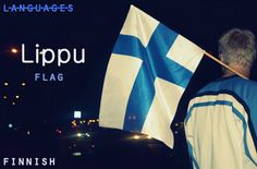 """The Finnish """"Blue Cross"""" national flag. Blue represents Finland's thousands of lakes and the sky, and white represents snow in winter. Learn Finnish, Finland Flag, Santa Claus Village, Finnish Words, Finnish Language, Vacation Wishes, Language Study, Different Words, The Beautiful Country"""