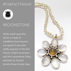 We love the idea that moonstones are really moon beams solidified... It's romantic. Perhaps that is why the flower children of the sixties were so fond of this gem stone. Daisy moonstone pendant with citrine centre on a string of natural pearls designed by Janine Davidson of Scarab Jewellery Studio. Flower Children, Pearl Design, Moonstones, Moonstone Pendant, Needful Things, Beams, Centre, Daisy, Romantic