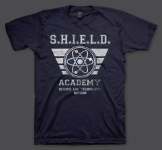 66bef9e24c6 SHIELD academy shirt. Yes. I still need to watch the tv series. Nerd