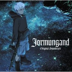 [ALBUM] JORMUNGAND - ORIGINAL SOUNDTRACK