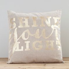 Everlasting Light - Shine Your Light - Pillow Cover