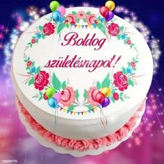 Share Pictures, Animated Gifs, Happy Birthday, Birthday Cake, Name Day, Desserts, Crafts, Tulips, Amigurumi