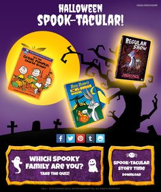 """Warner Bros. Halloween Spook-tacular! Make your Halloween huge this year! Take the """"Which Spooky Family Are You?"""" quiz, download the Spook-tacular Story-time PDF, and watch a Halloween movie from Warner Bros. that the whole family will enjoy!"""