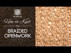 How to Knit the Braided Openwork Stitch - NewStitchaDay.com