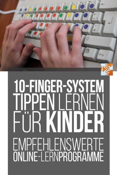 Tippen lernen für Kinder – empfehlenswerte Online-Lernprogram… system: Learn to type for children – recommended online tutorials for the ten-finger system, learn to type 10 Finger System Lernen, Learn To Type, Importance Of Time Management, Gymnasium, Online Tutorials, Online Programs, Education And Training, Kids And Parenting, Helping People