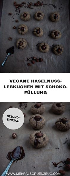 Einfache und gesunde vegane Lebkuchen mit Schokoladen-Kern und ganz viel Haselnuss - so einfach kann die vegane Weihnachtsbäckerei sein!